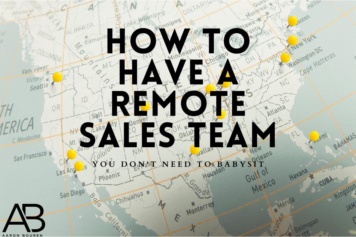 How to Have A Remote Sales Team
